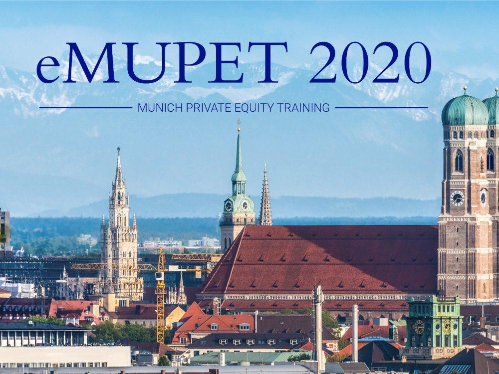 eMUPET 2020: Das Munich Private Equity Training (MUPET) bringt Experten der PE-Branche zusammen.