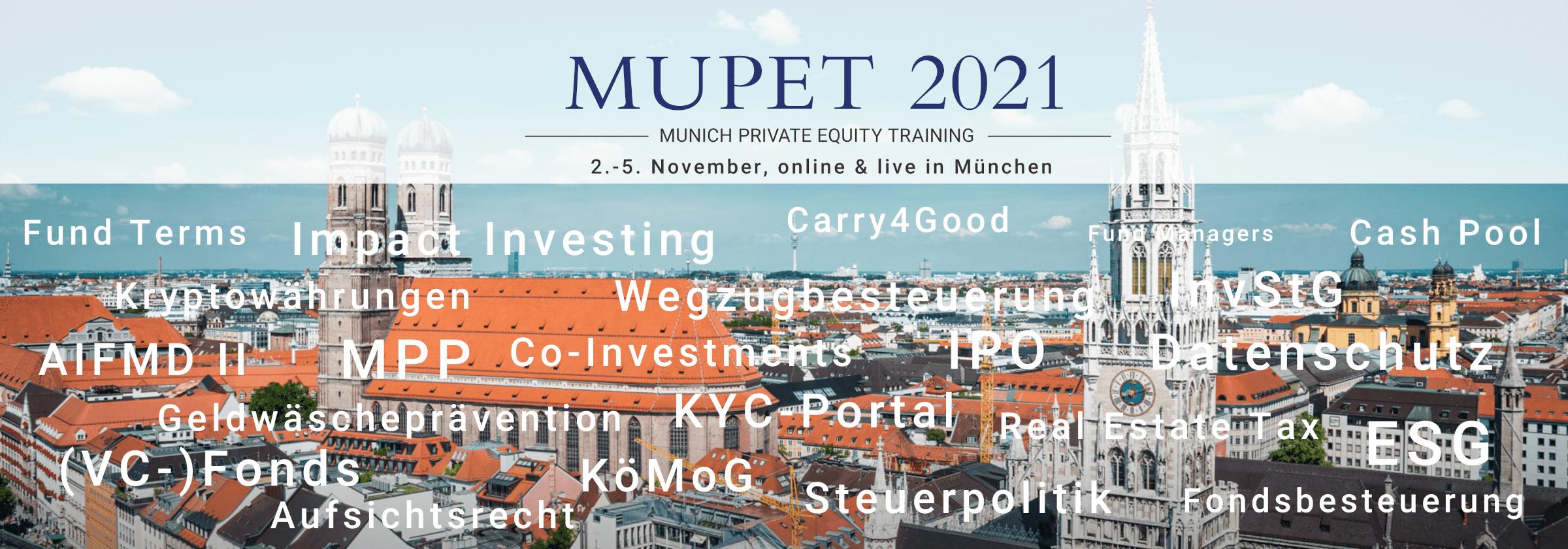 MUPET 2021 – Der marktführende PE-Branchentreff in Deutschland geht in die nächste Runde.